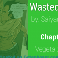 Wasted Wish Chapter 9
